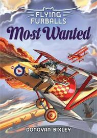 Flying Furballs 4: Most Wanted by Donovan Bixley