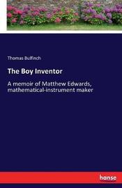 The Boy Inventor by Thomas Bulfinch image
