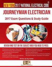 New York 2017 Journeyman Electrician Study Guide by Ray Holder image
