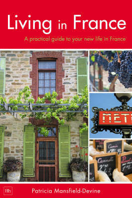 Living in France by Patricia Mansfield-Devine image