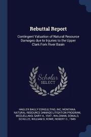 Rebuttal Report by Inc Hagler Bailly Consulting