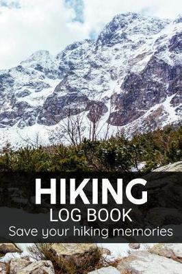 Hiking Log Book | Hiking & Hikers Log Books Book | In-Stock