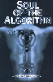 Soul of the Algorithm by Norbert Weissinger image