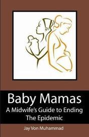 Baby Mamas by Jayvon Muhammad image