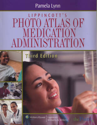 Lippincott's Atlas of Medication Administration by Pam Lynn image