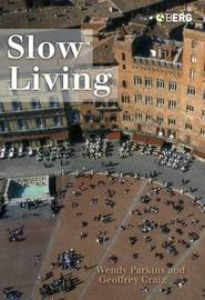 Slow Living by Geoffrey Craig