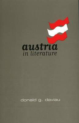 Austria in Literature by Donald G. Daviau