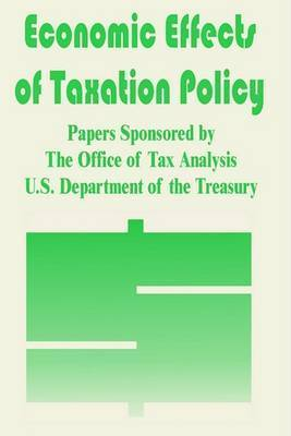 Economic Effects of Taxation Policy by Books for Business