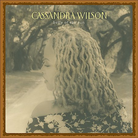 Belly Of The Sun by Cassandra Wilson image