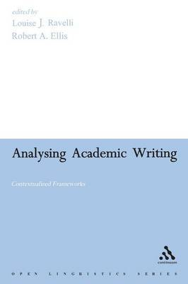 Analysing Academic Writing by Louise J. Ravelli