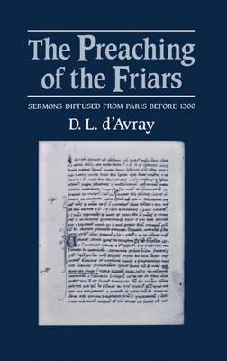 The Preaching of the Friars by D.L. D'Avray