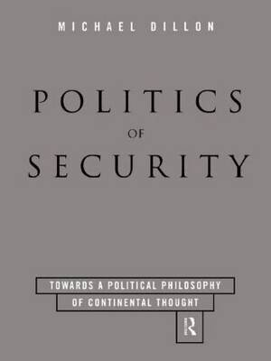 Politics of Security by Michael Dillon image