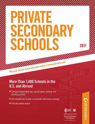 Private Secondary Schools 2010-2011 by Peterson's