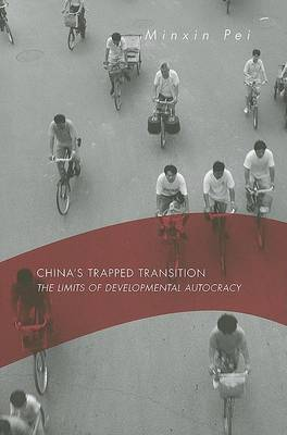 China's Trapped Transition by Minxin Pei