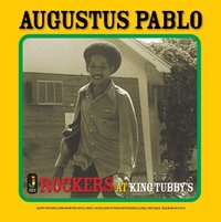 Rockers At King Tubbys (LP) by Augustus Pablo
