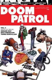 Doom Patrol Vol. 1 Brick By Brick by Nick Derington