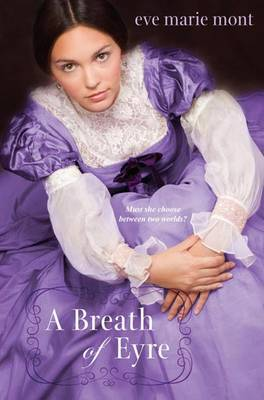 A Breath Of Eyre by Eve M Mont
