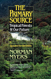 The Primary Source by Norman Myers