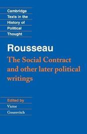 Cambridge Texts in the History of Political Thought by Jean Jacques Rousseau
