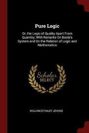 Pure Logic by William Stanley Jevons