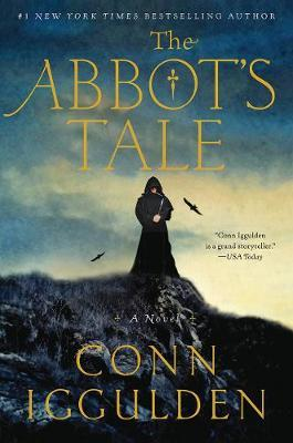 The Abbot's Tale by Conn Iggulden image