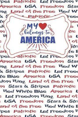 My Heart Belongs To America by Advanta Publishing
