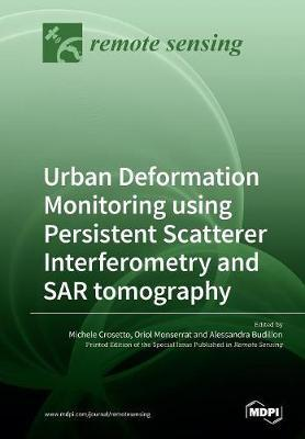 Urban Deformation Monitoring using Persistent Scatterer Interferometry and SAR tomography image