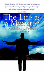 The Life as a Minister by Kenneth R. Boone Sr. image