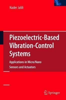 Piezoelectric-Based Vibration Control by Nader Jalili image