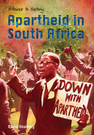 Apartheid in South Africa by David Downing image