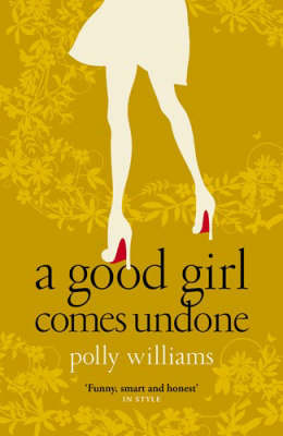 A Good Girl Comes Undone by Polly Williams image
