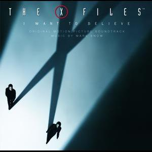 X Files - I Want To Believe by Original Soundtrack