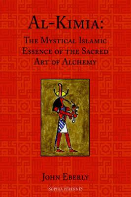 Al-Kimia by John Eberly