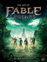 The Art of Fable Legends by Martin Robinson