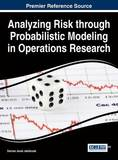 Analyzing Risk Through Probabilistic Modeling in Operations Research