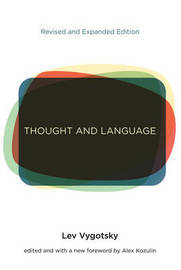 Thought and Language by L.S. Vygotsky