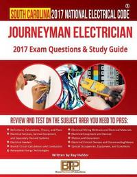 South Carolina 2017 Journeyman Electrician Study Guide by Ray Holder image