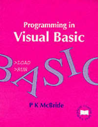 Programming in Visual BASIC by P.K. McBride image