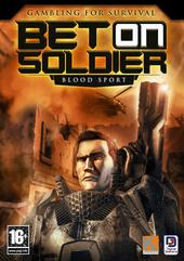 Bet on Soldier: Blood Sport for PC Games