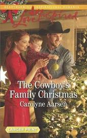 The Cowboy's Family Christmas by Carolyne Aarsen image
