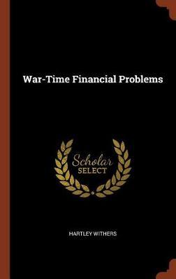 War-Time Financial Problems by Hartley Withers image