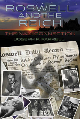 Roswell and the Reich by Joseph P Farrell image