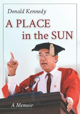 A Place in the Sun by Donald Kennedy