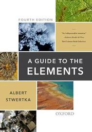 A Guide to the Elements by Albert Stwertka image