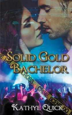 Solid Gold Bachelor by Kathye Quick image