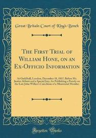 The First Trial of William Hone, on an Ex-Officio Information by Great Britain Court of King Bench image