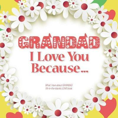 Grandad, I Love You Because by Heart and Soul