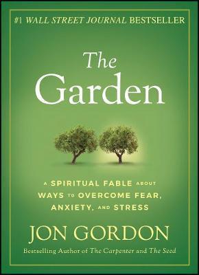 The Garden by Jon Gordon