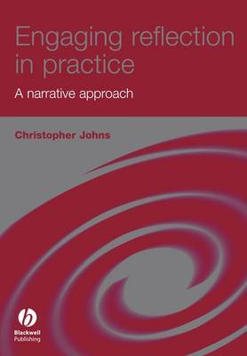 Engaging Reflection in Practice by Christopher Johns image