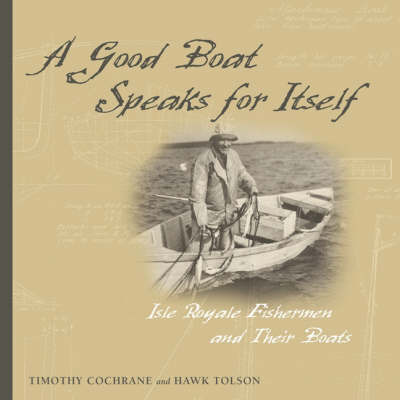 A Good Boat Speaks for Itself by Hawk Tolson